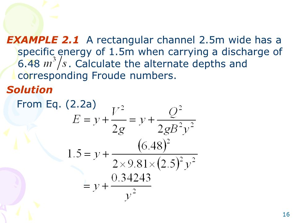 EXAMPLE 2. 1 A rectangular channel 2