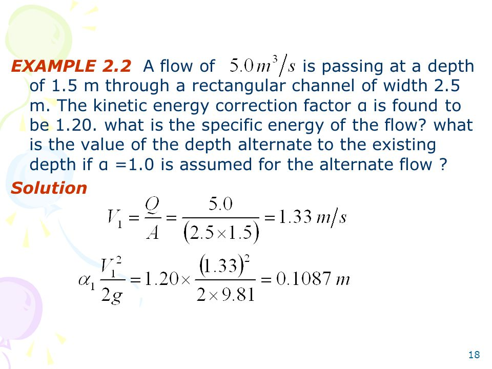 EXAMPLE 2. 2 A flow of is passing at a depth of 1