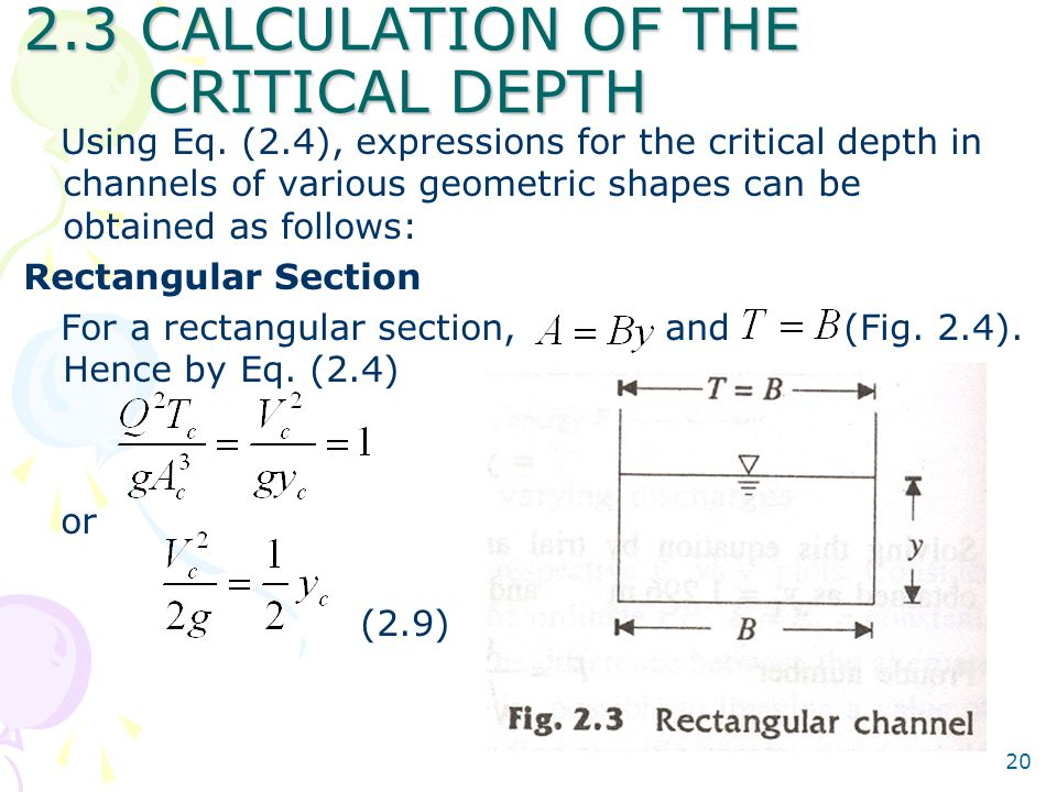 2.3 CALCULATION OF THE CRITICAL DEPTH
