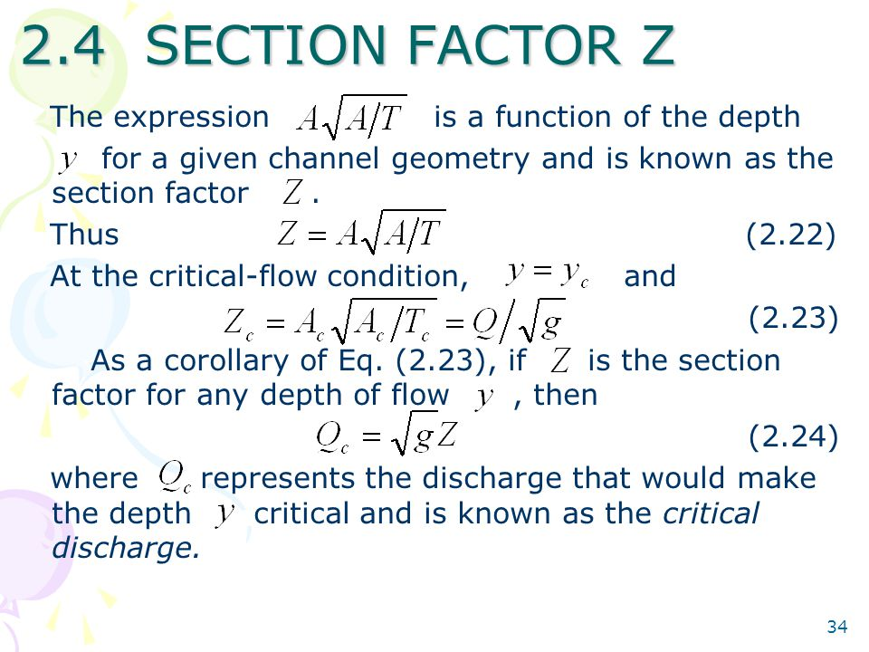 2.4 SECTION FACTOR Z The expression is a function of the depth
