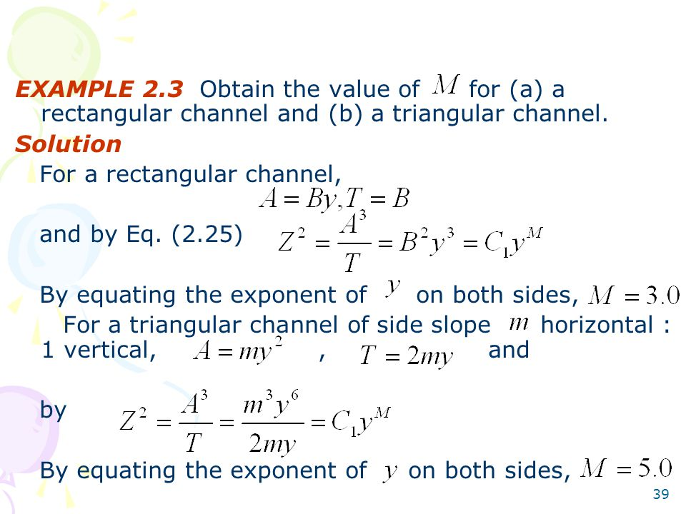 EXAMPLE 2.3 Obtain the value of for (a) a rectangular channel and (b) a triangular channel.