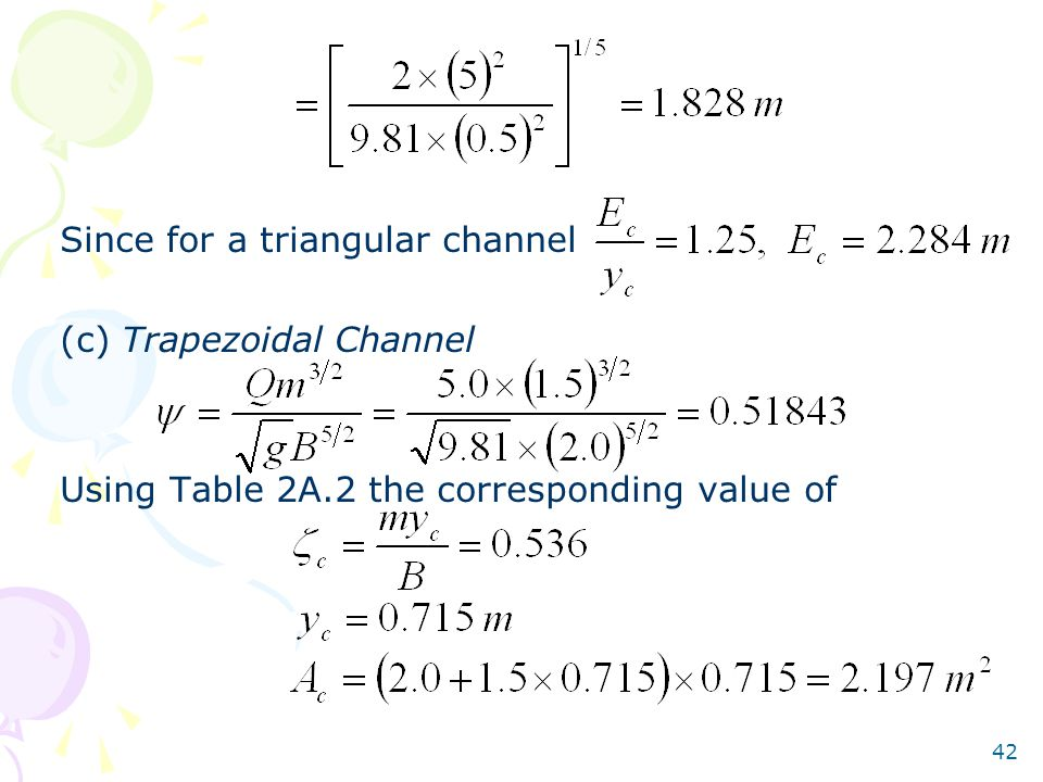 Since for a triangular channel