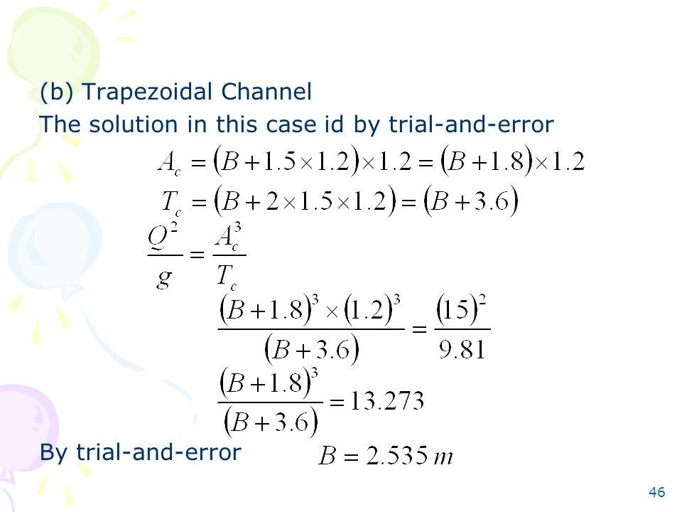 (b) Trapezoidal Channel