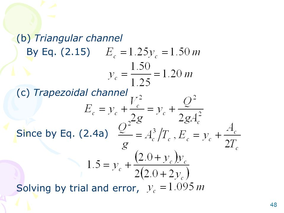 (b) Triangular channel