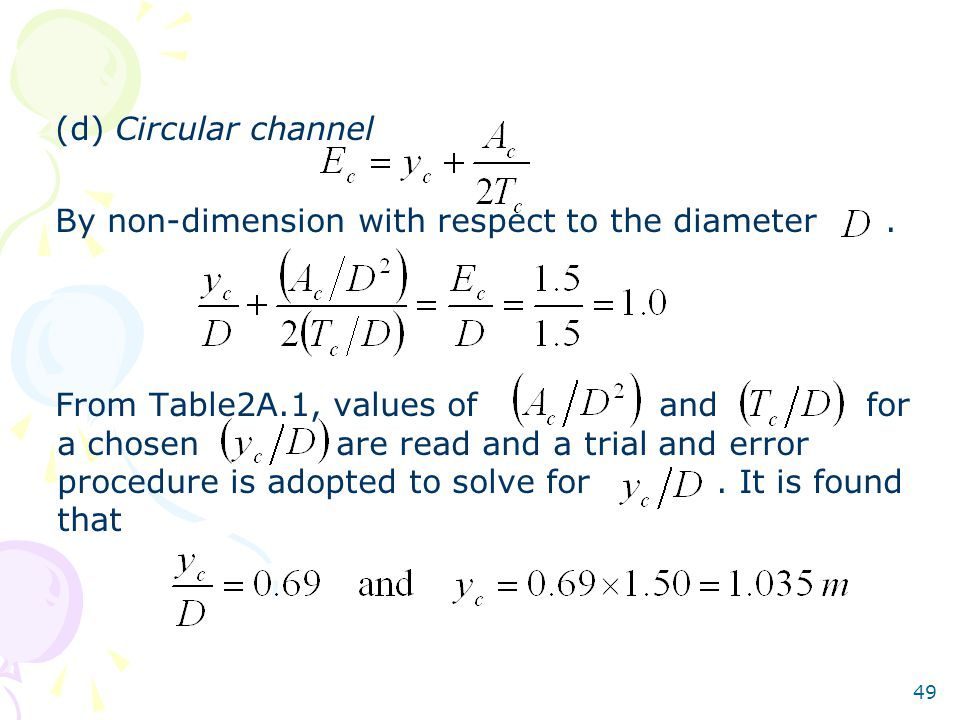 (d) Circular channel By non-dimension with respect to the diameter .