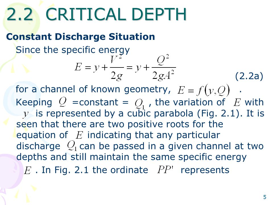 2.2 CRITICAL DEPTH Constant Discharge Situation