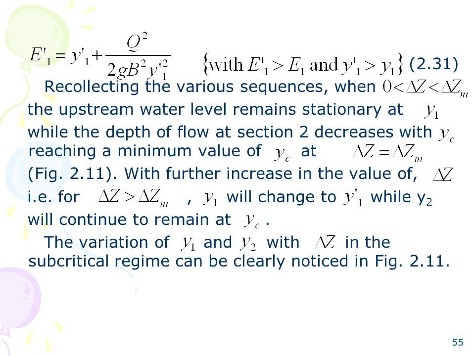 (2.31) Recollecting the various sequences, when. the upstream water level remains stationary at.