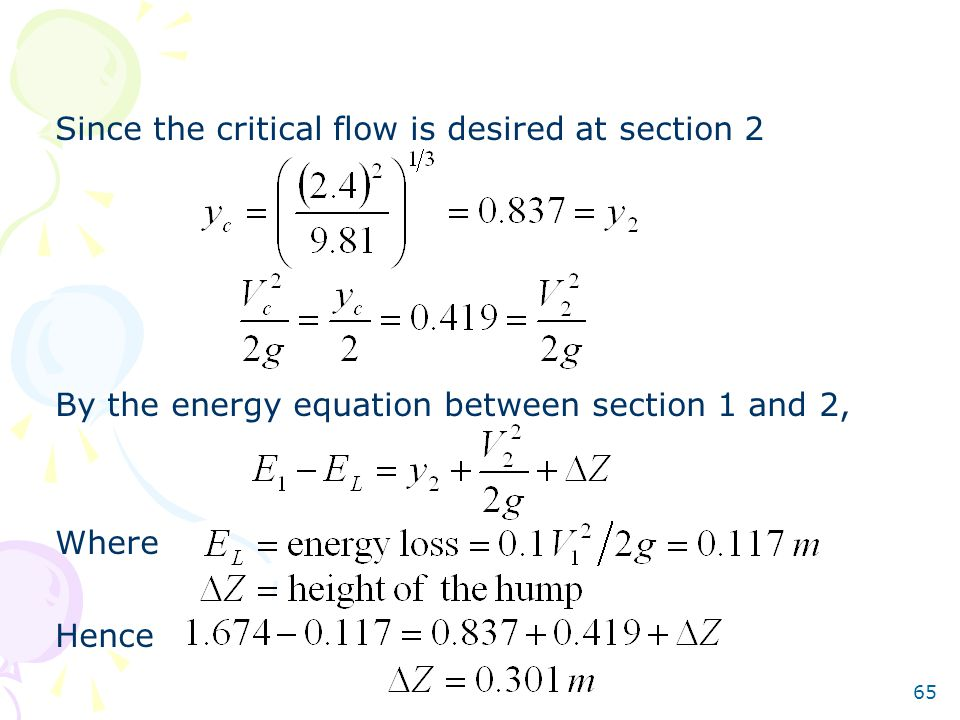Since the critical flow is desired at section 2