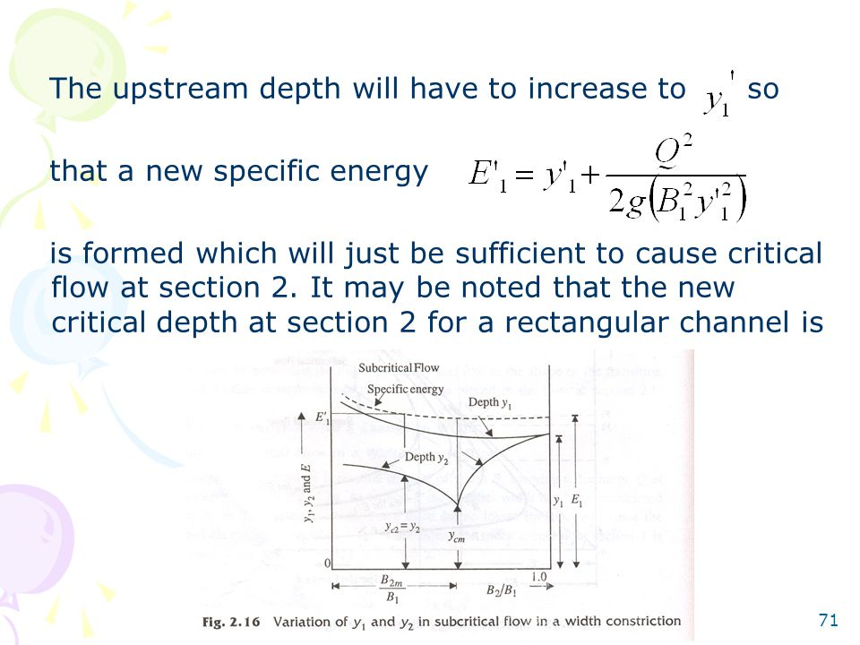 The upstream depth will have to increase to so