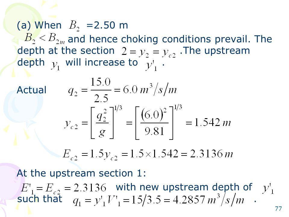 (a) When =2.50 m