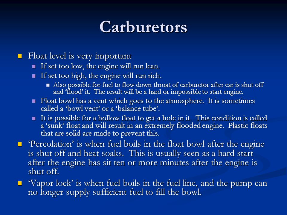 Carburetors Float level is very important