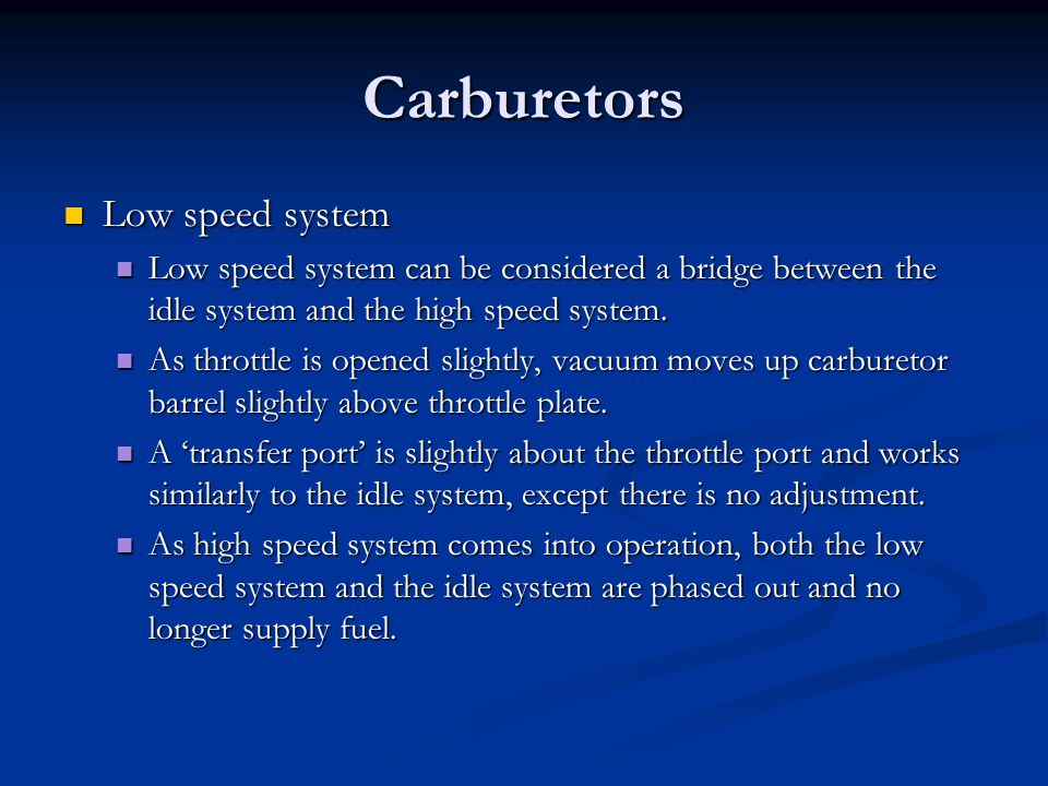Carburetors Low speed system