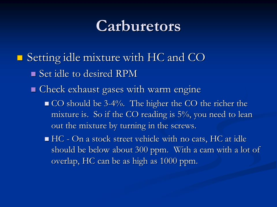 Carburetors Setting idle mixture with HC and CO