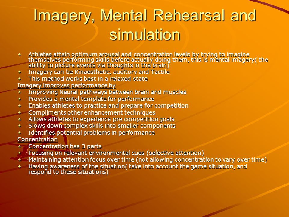 Imagery, Mental Rehearsal and simulation