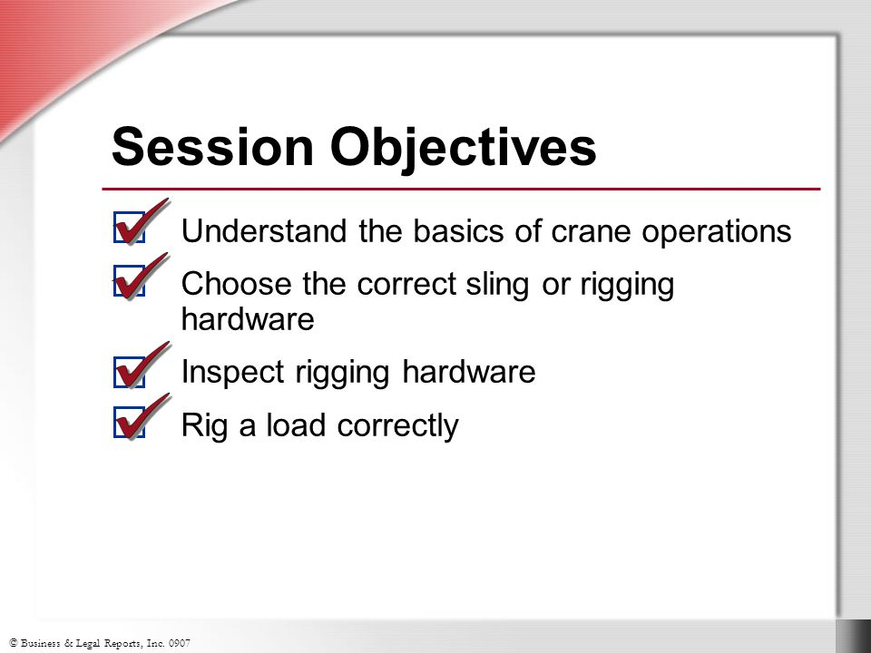 Session Objectives Understand the basics of crane operations