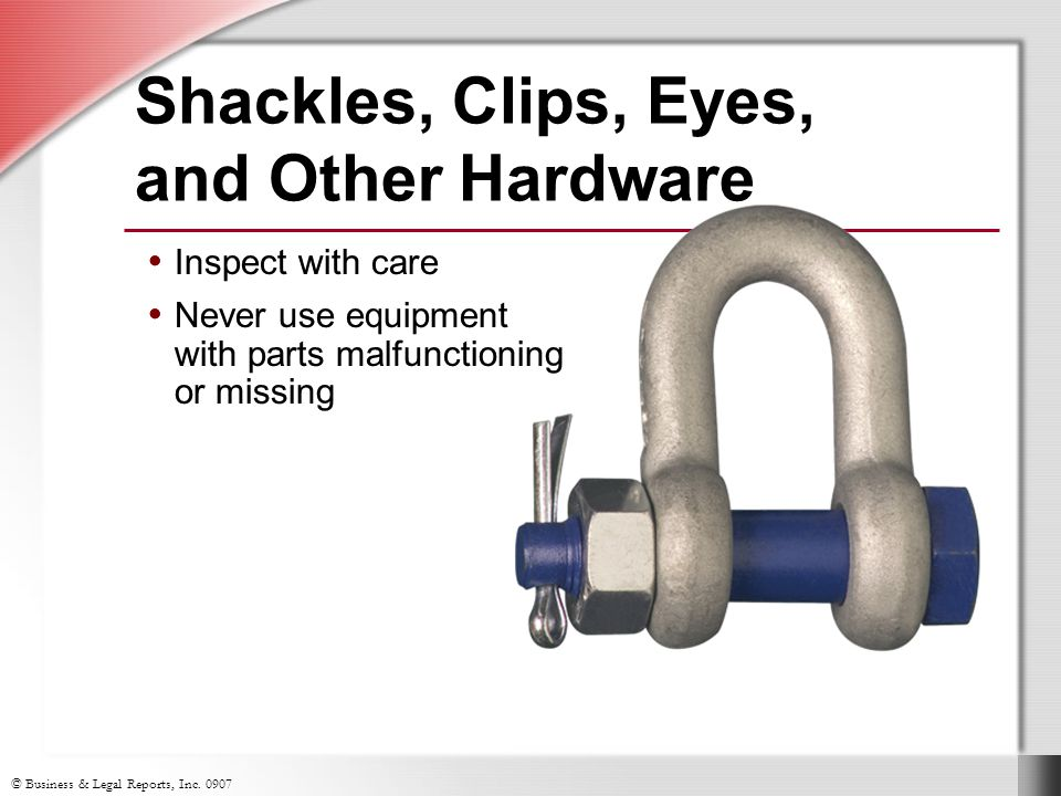 Shackles, Clips, Eyes, and Other Hardware
