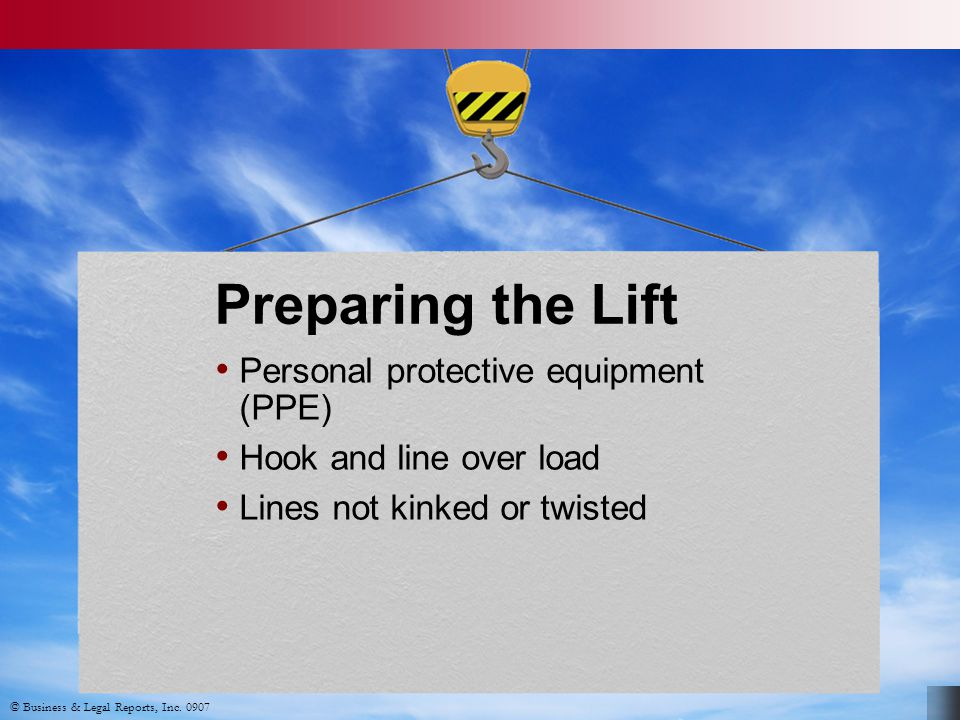 Preparing the Lift Personal protective equipment (PPE)