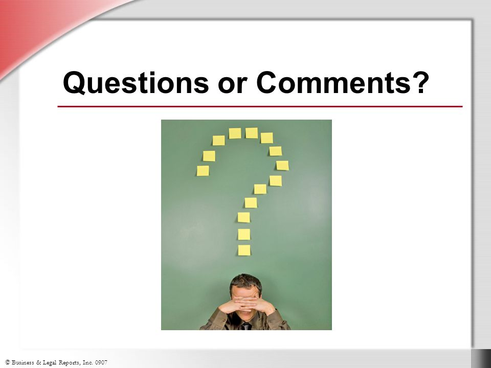 Questions or Comments Slide Show Notes