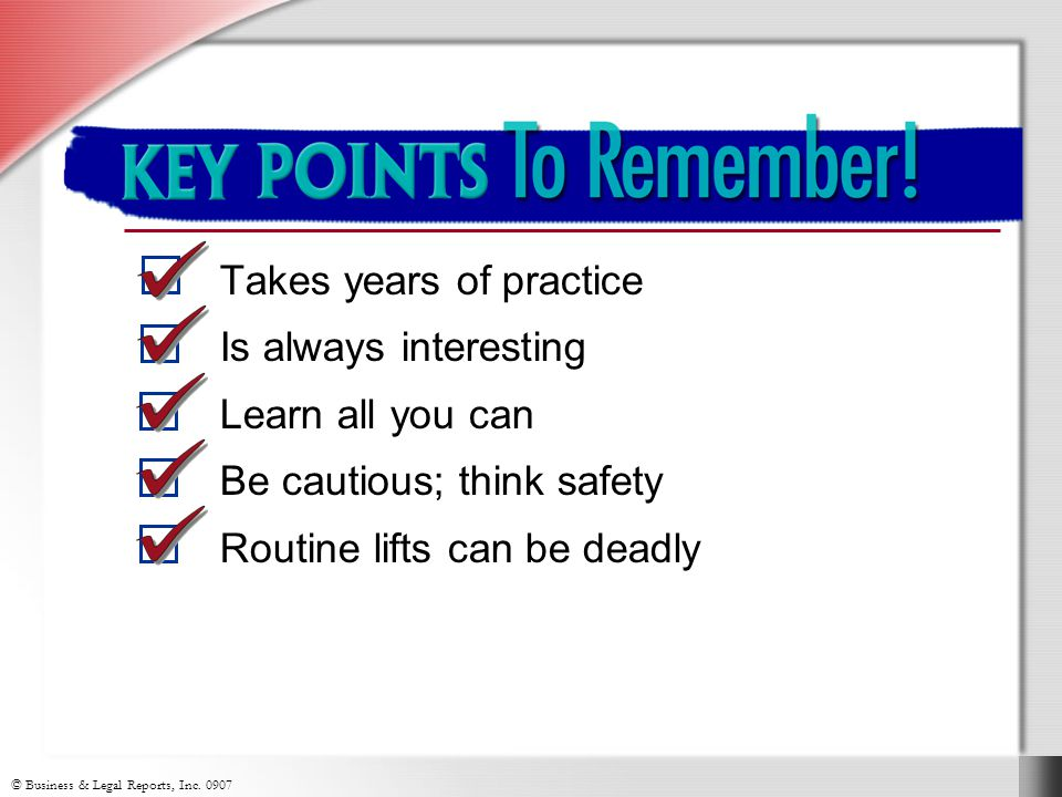 Key Points to Remember! Takes years of practice Is always interesting