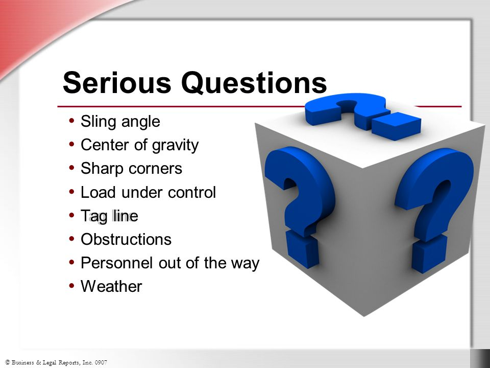 Serious Questions Sling angle Center of gravity Sharp corners