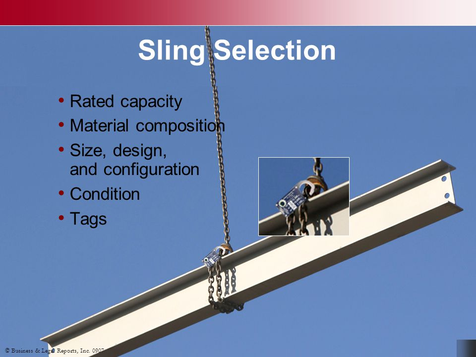 Sling Selection Rated capacity Material composition