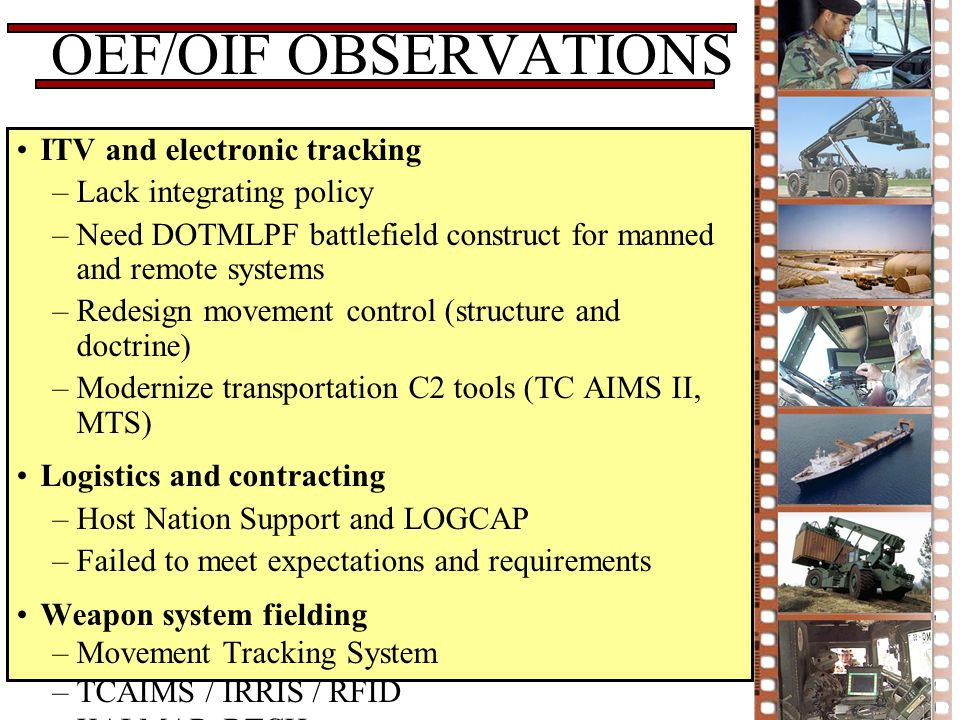 OEF/OIF OBSERVATIONS ITV and electronic tracking