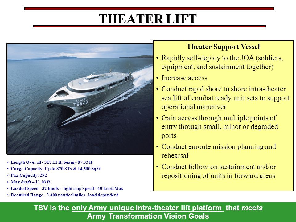 THEATER LIFT Theater Support Vessel