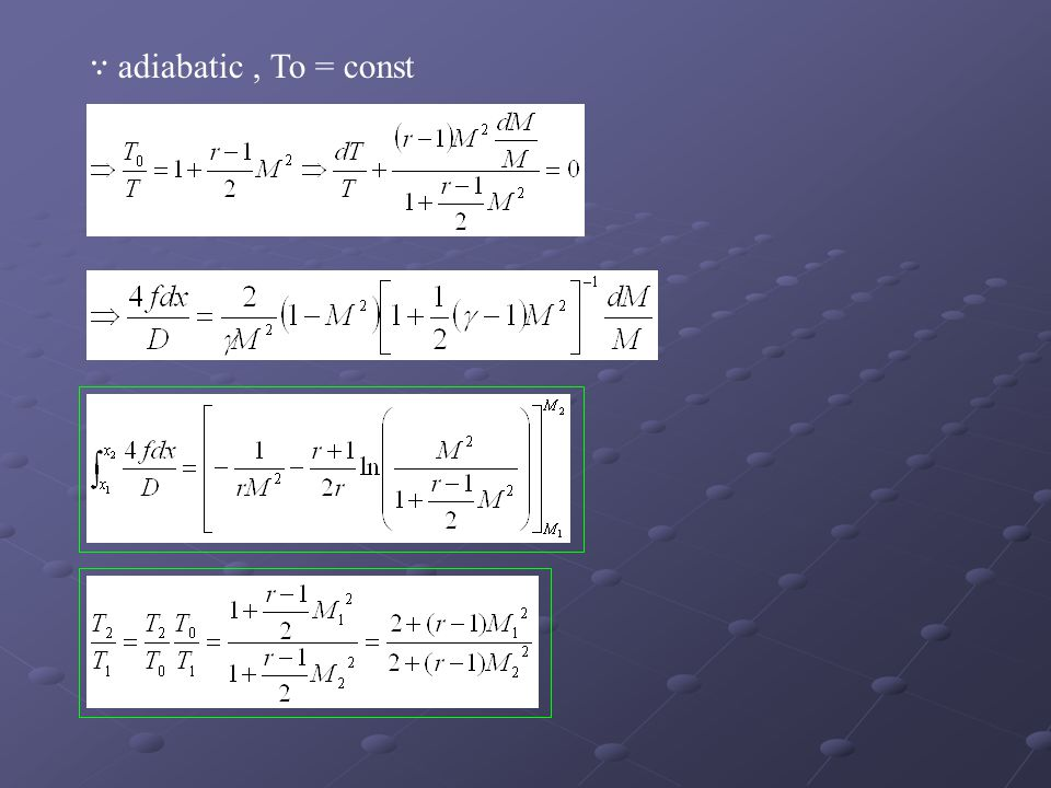 ∵ adiabatic , To = const