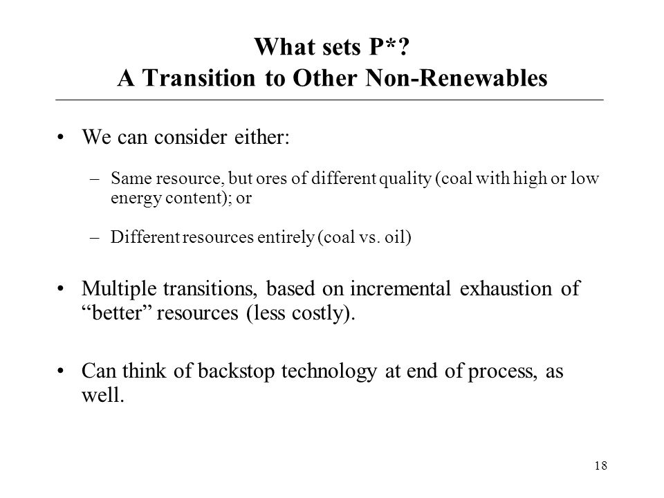 What sets P* A Transition to Other Non-Renewables