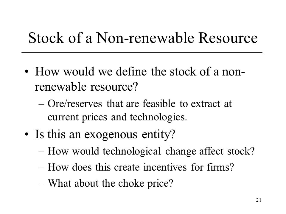 Stock of a Non-renewable Resource