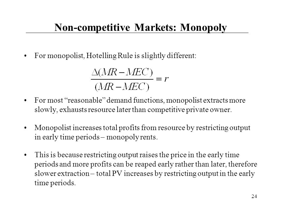Non-competitive Markets: Monopoly