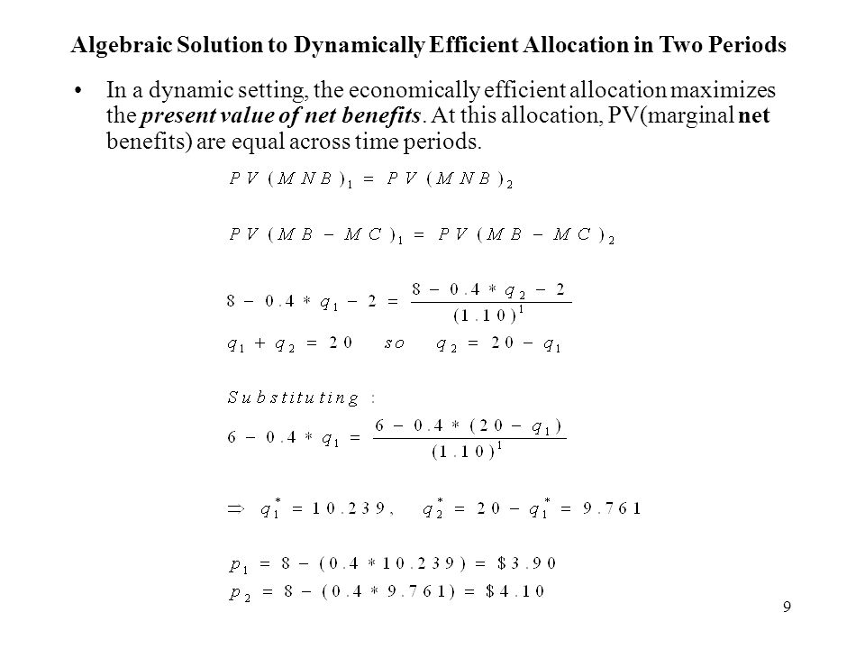 Algebraic Solution to Dynamically Efficient Allocation in Two Periods