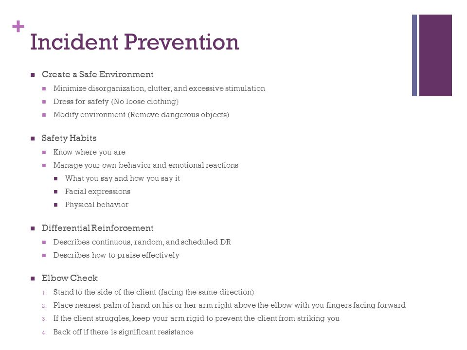 Incident Prevention Create a Safe Environment Safety Habits