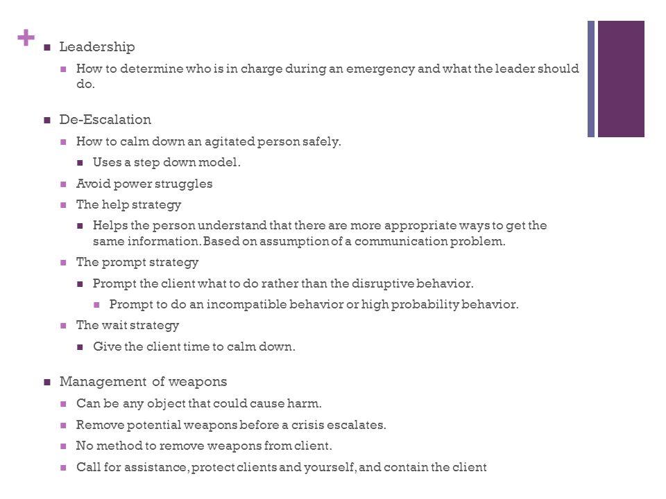 Leadership De-Escalation Management of weapons
