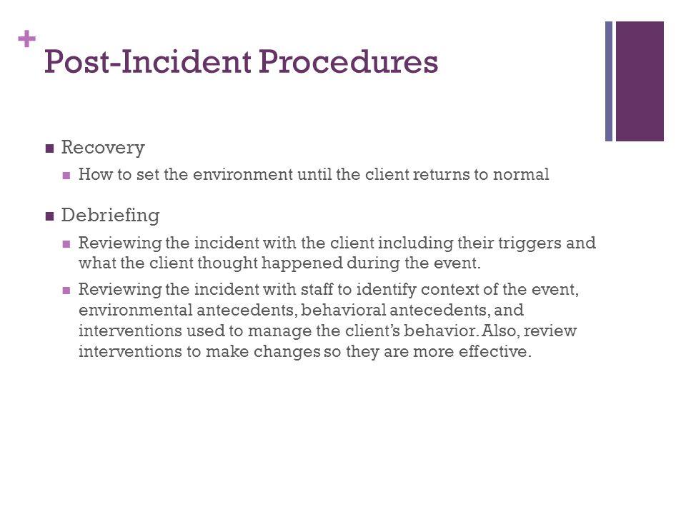Post-Incident Procedures
