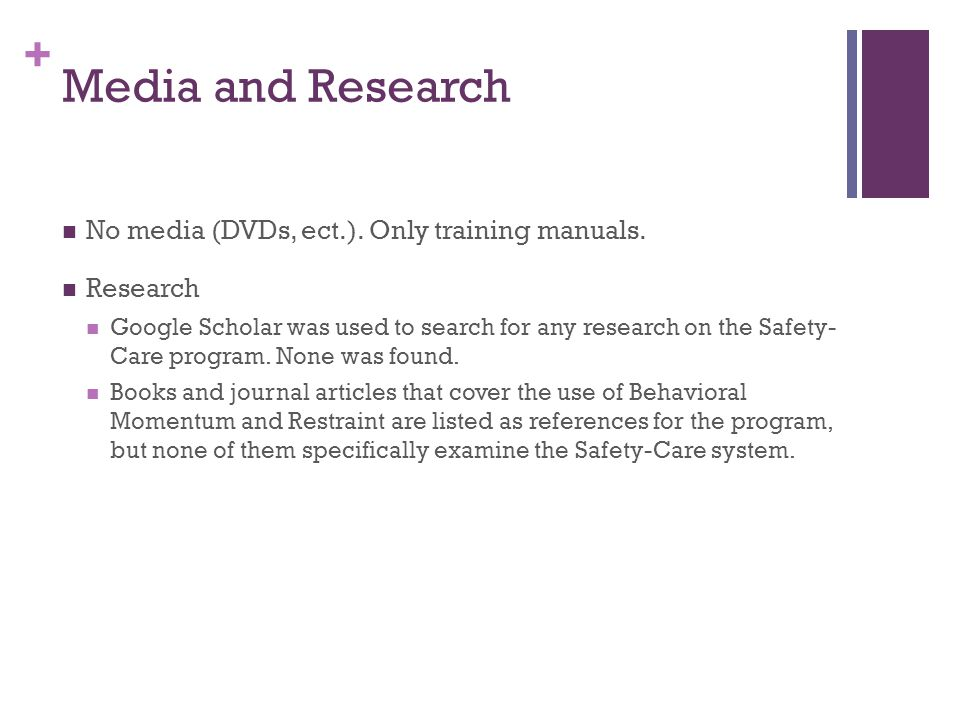 Media and Research No media (DVDs, ect.). Only training manuals.