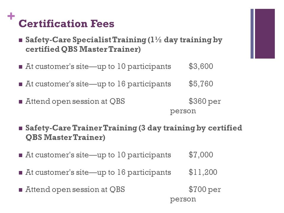 Certification Fees Safety-Care Specialist Training (1½ day training by certified QBS Master Trainer)