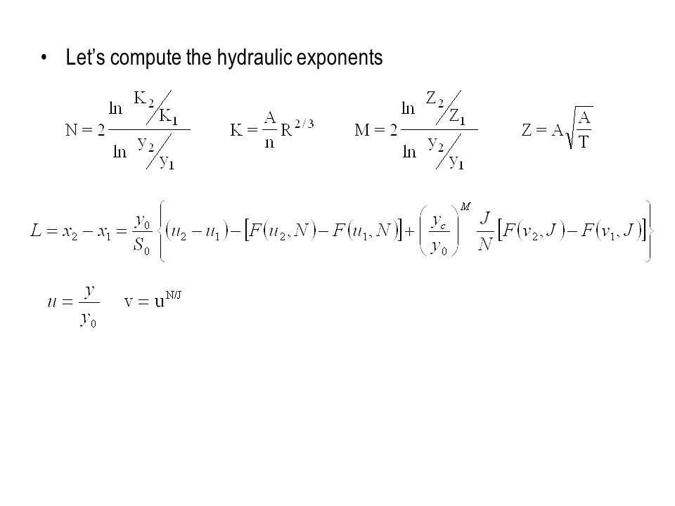 Let's compute the hydraulic exponents