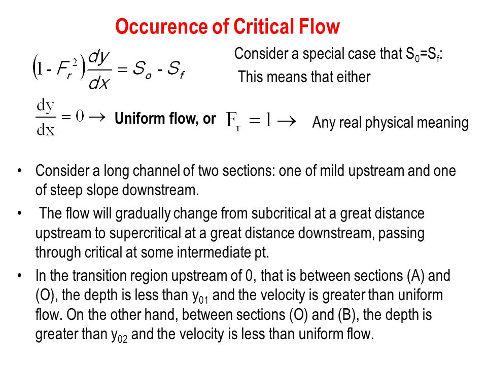 Occurence of Critical Flow