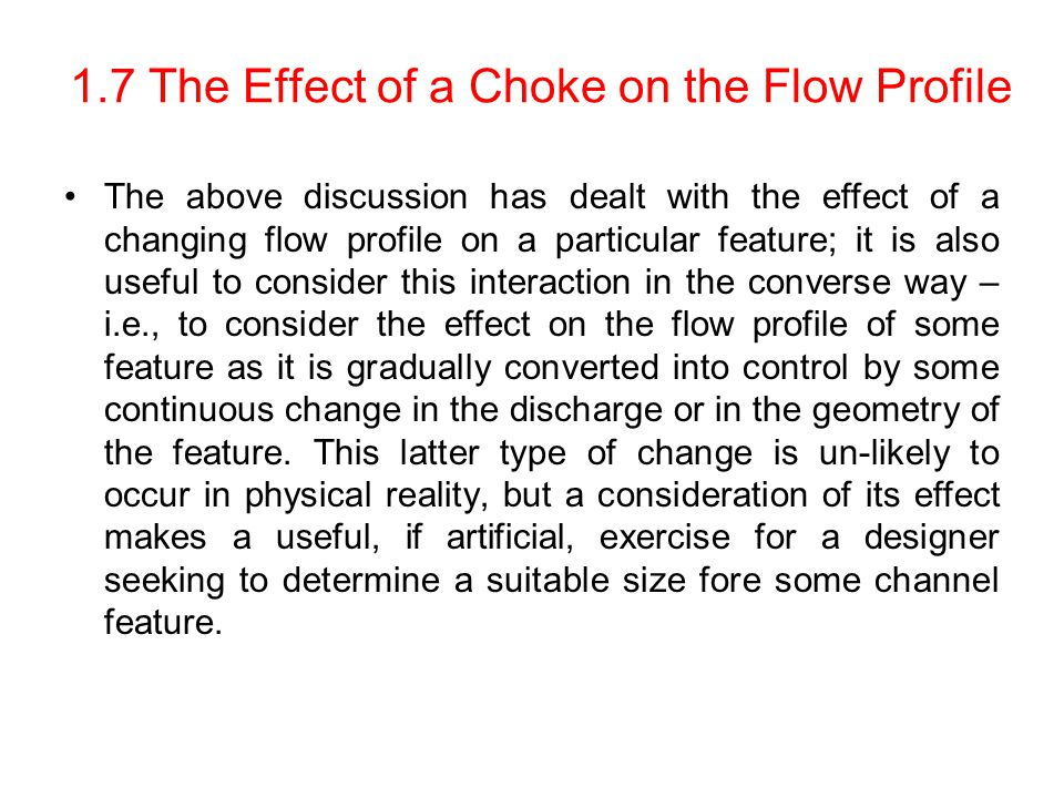 1.7 The Effect of a Choke on the Flow Profile