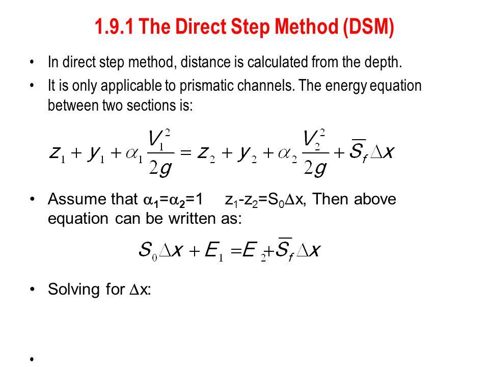 1.9.1 The Direct Step Method (DSM)
