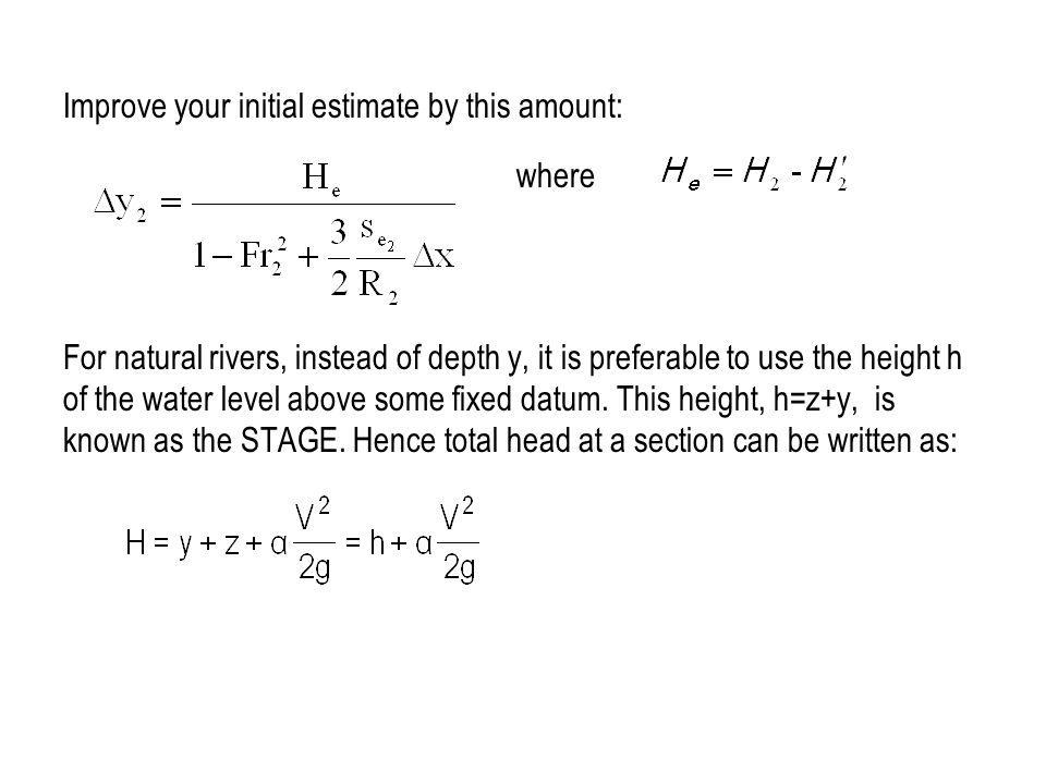 Improve your initial estimate by this amount: