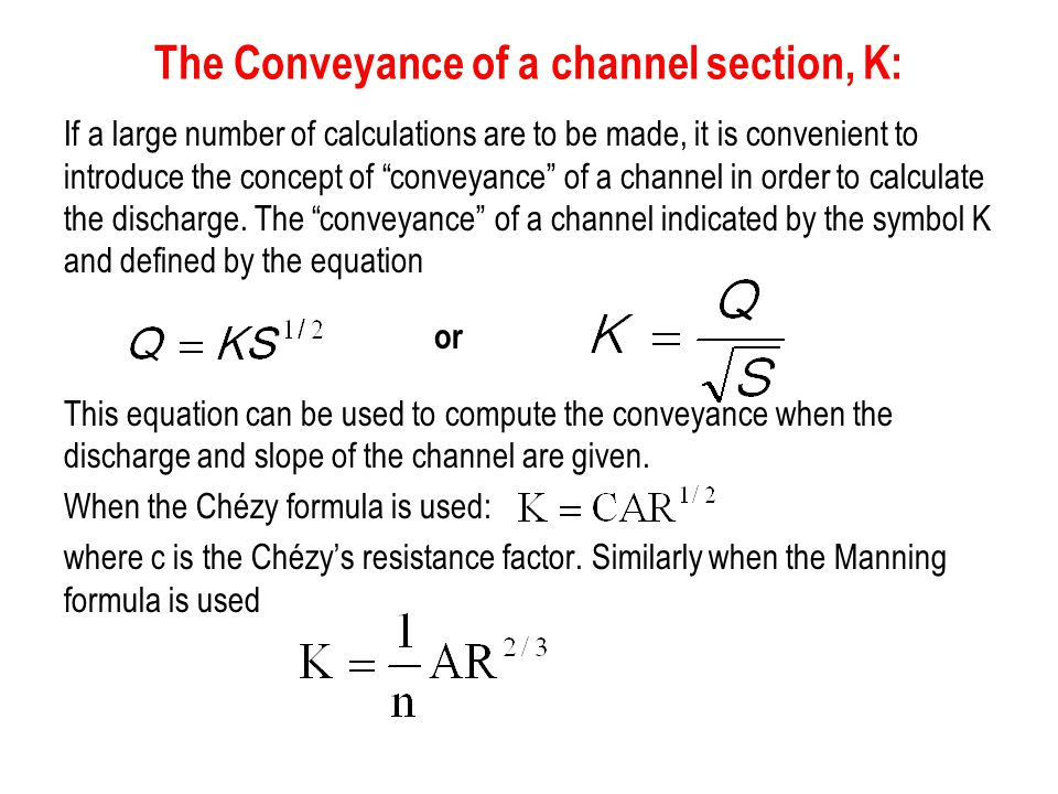 The Conveyance of a channel section, K:
