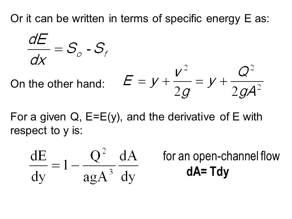 for an open-channel flow dA= Tdy