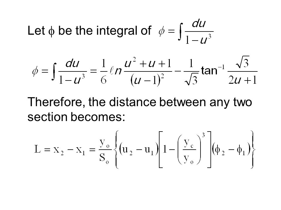 Let f be the integral of Therefore, the distance between any two section becomes: