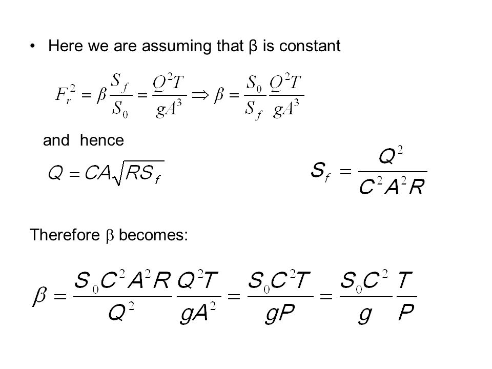 Here we are assuming that β is constant