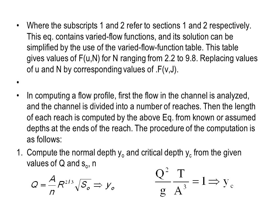 Where the subscripts 1 and 2 refer to sections 1 and 2 respectively