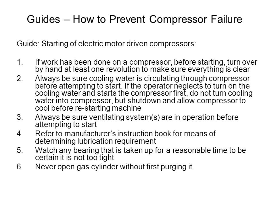 Guides – How to Prevent Compressor Failure