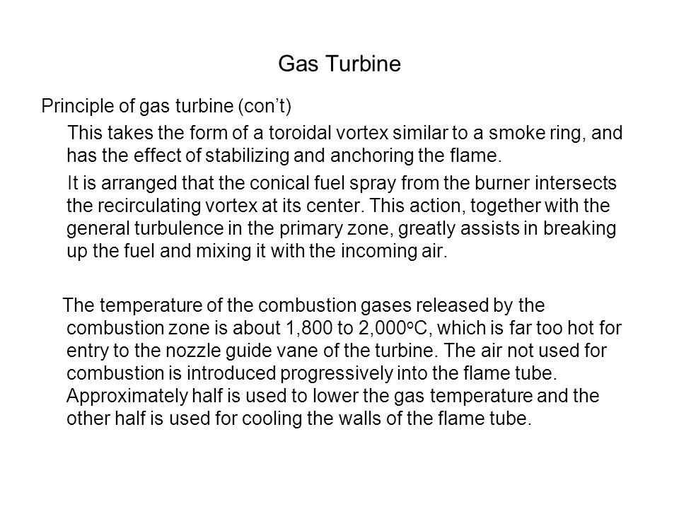 Gas Turbine Principle of gas turbine (con't)