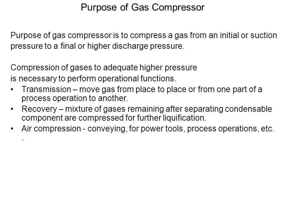 Purpose of Gas Compressor